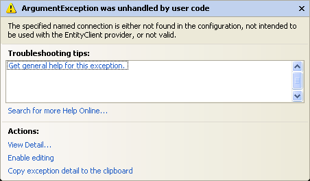 Argument Exception: The specified named connection is either not found in the configuration, not intended to be used with the EntityClient provider, or not valid