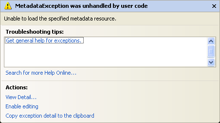 MetadataException : Unable to load the specified metadata resource